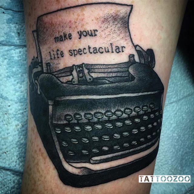 """""""Make your life spectacular"""" and get a kick-ass tattoo at TZ! (tattoo by @gerrykramer) Call 250-361-1952 to book."""